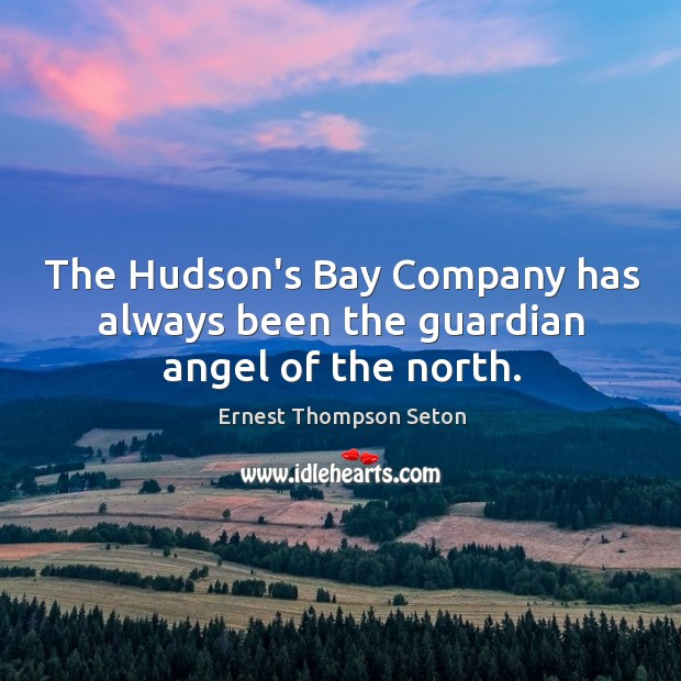 The Hudson's Bay Company has always been the guardian angel of the north. Image