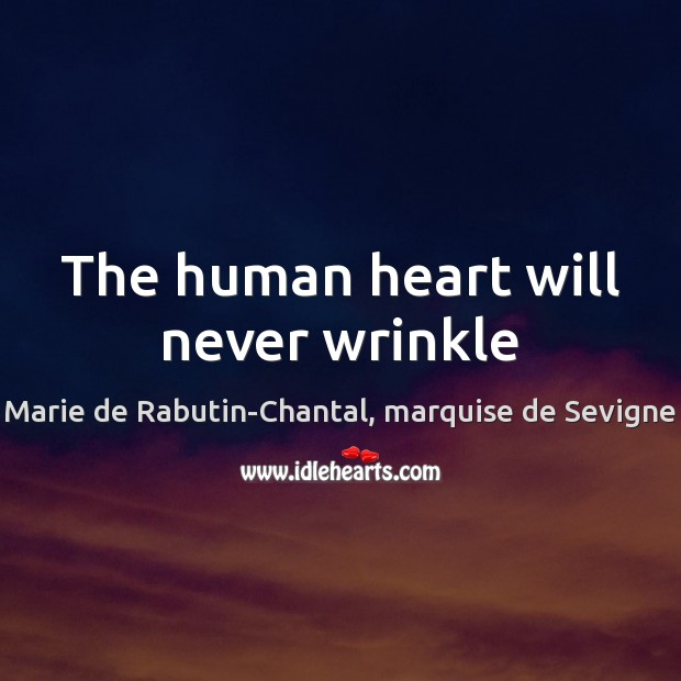 The human heart will never wrinkle Image