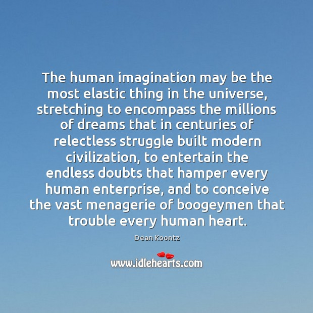 The human imagination may be the most elastic thing in the universe, Image