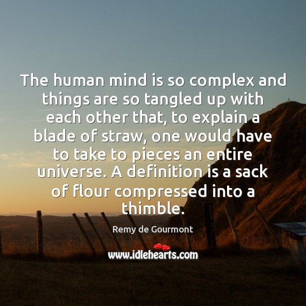 The human mind is so complex and things are so tangled up Image