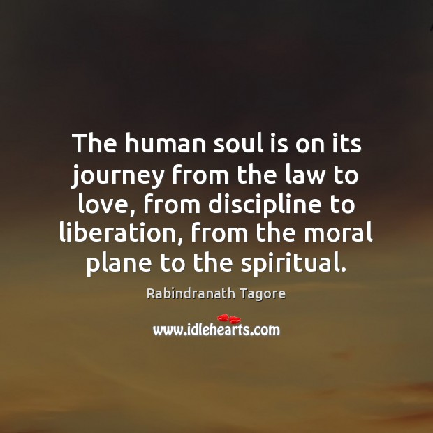 Image, The human soul is on its journey from the law to love,