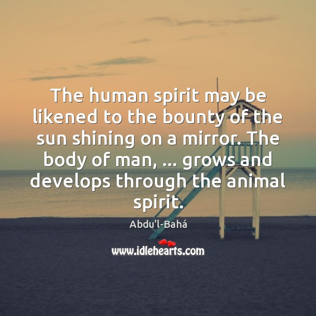 Image, The human spirit may be likened to the bounty of the sun