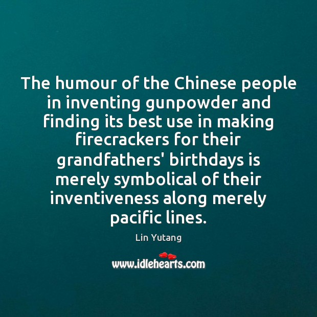 Image, The humour of the Chinese people in inventing gunpowder and finding its