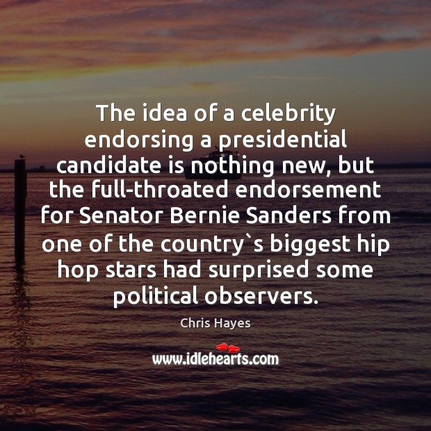 The idea of a celebrity endorsing a presidential candidate is nothing new, Image