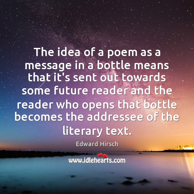 Image, The idea of a poem as a message in a bottle means