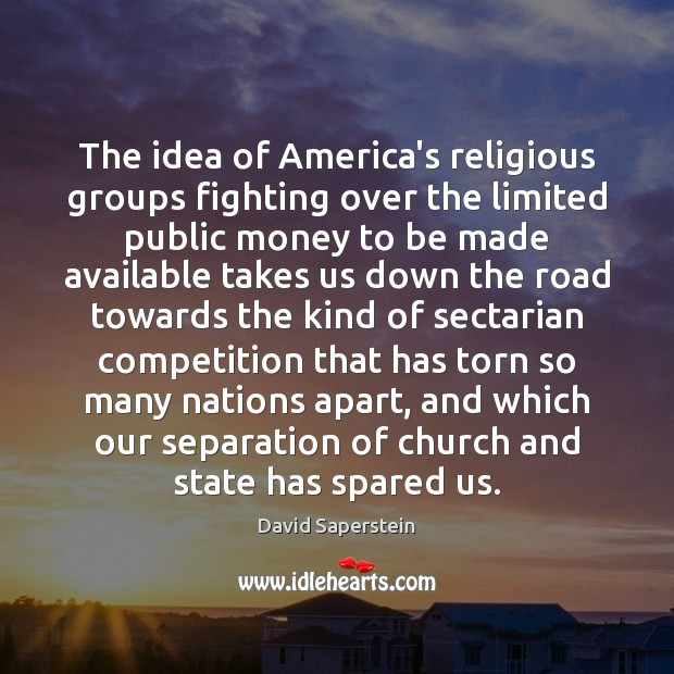 Image, The idea of America's religious groups fighting over the limited public money