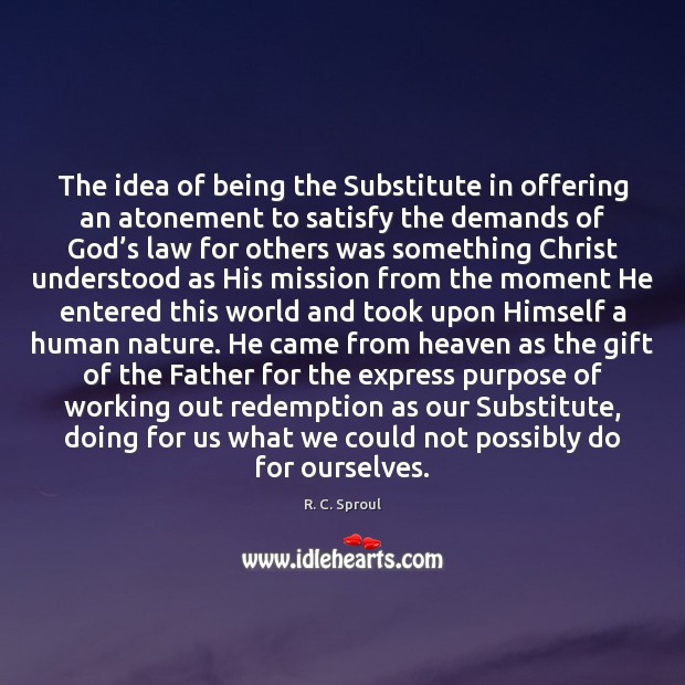 Image, The idea of being the Substitute in offering an atonement to satisfy