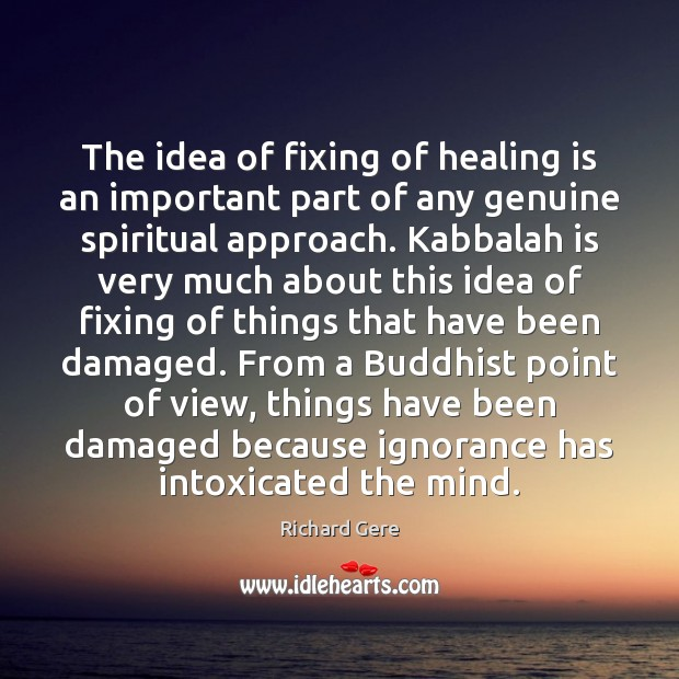 The idea of fixing of healing is an important part of any Image