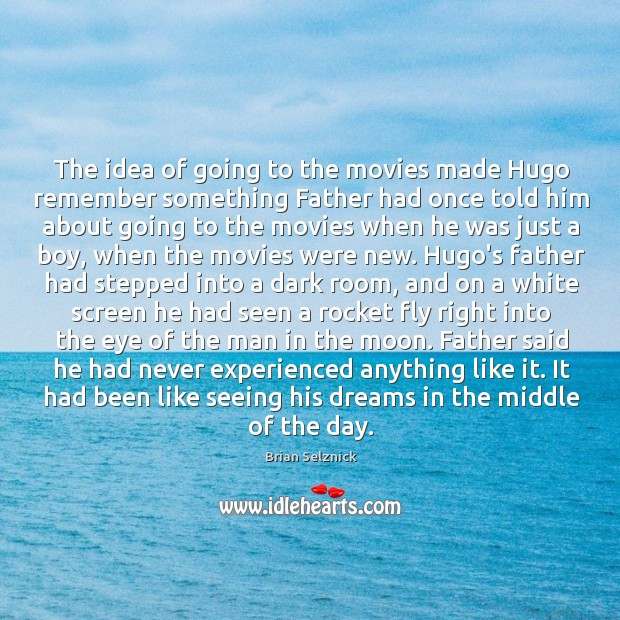 Image, The idea of going to the movies made Hugo remember something Father