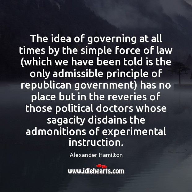 Image, The idea of governing at all times by the simple force of