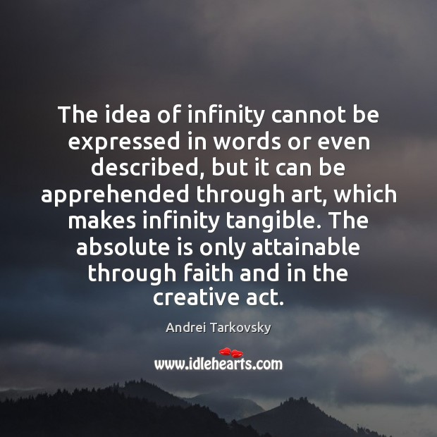 The idea of infinity cannot be expressed in words or even described, Image
