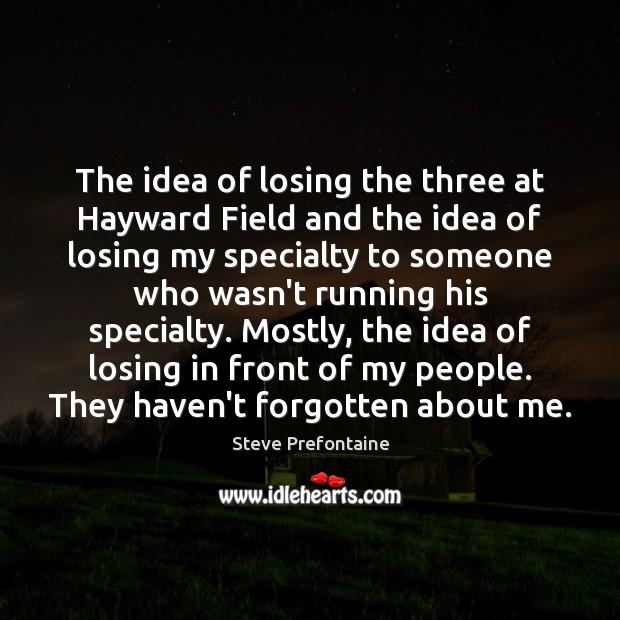 The idea of losing the three at Hayward Field and the idea Image