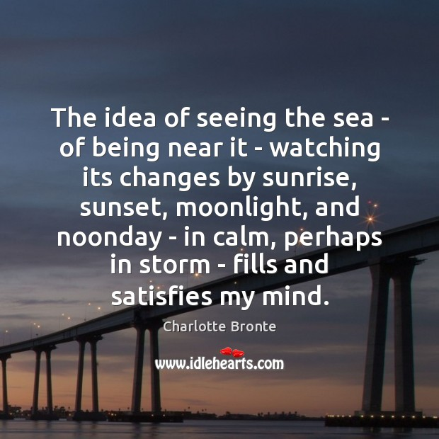 Image, The idea of seeing the sea – of being near it –