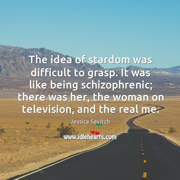The idea of stardom was difficult to grasp. Image