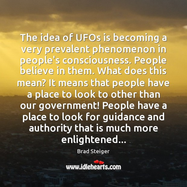Image, The idea of UFOs is becoming a very prevalent phenomenon in people's