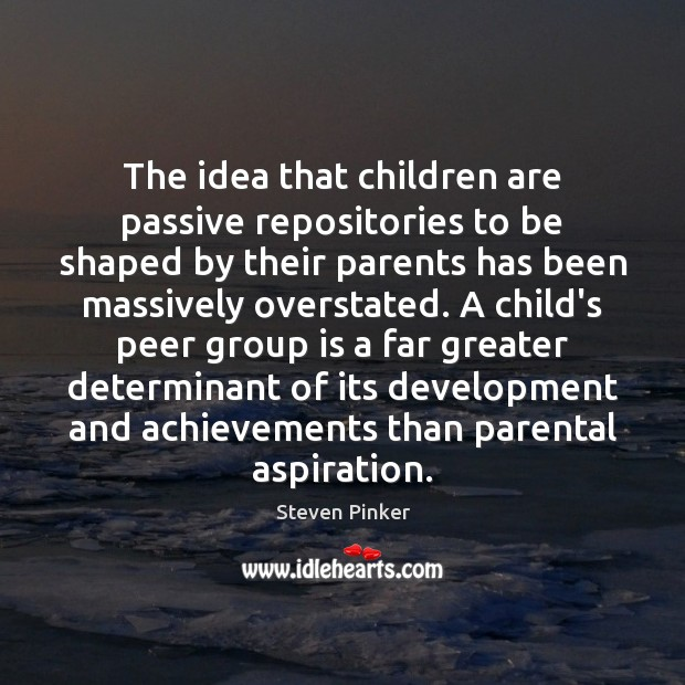 Image, The idea that children are passive repositories to be shaped by their