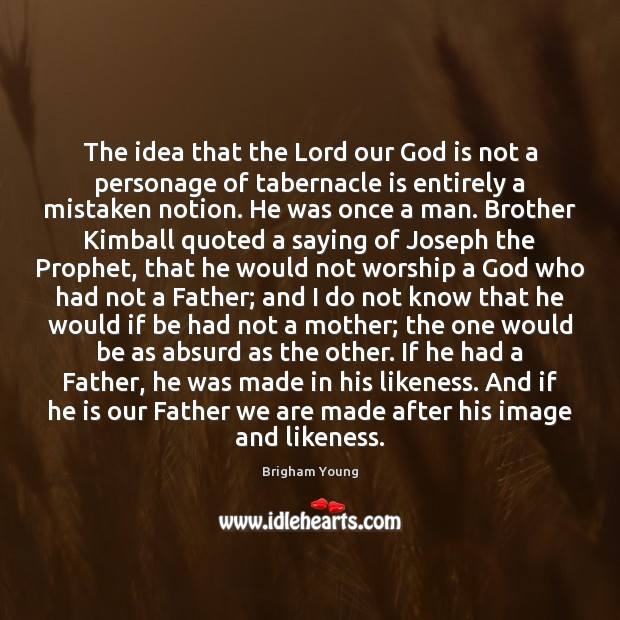 The idea that the Lord our God is not a personage of Image