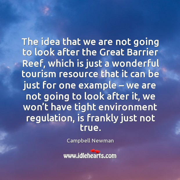 Image, The idea that we are not going to look after the great barrier reef