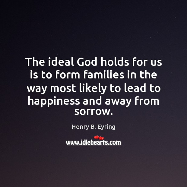 Image, The ideal God holds for us is to form families in the