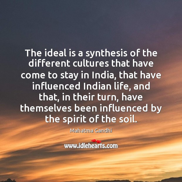 The ideal is a synthesis of the different cultures that have come Image