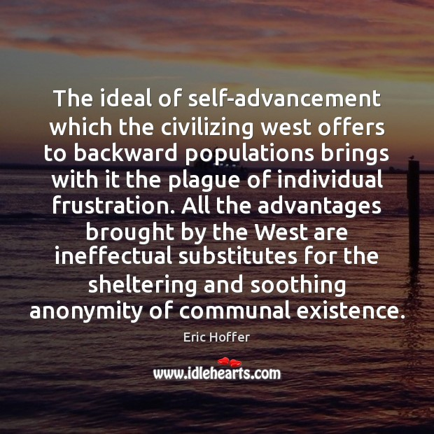 Image, The ideal of self-advancement which the civilizing west offers to backward populations