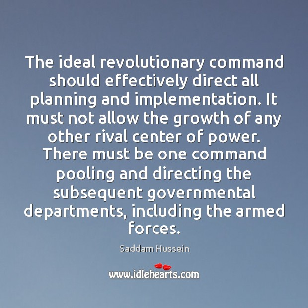 Image, The ideal revolutionary command should effectively direct all planning and implementation. It