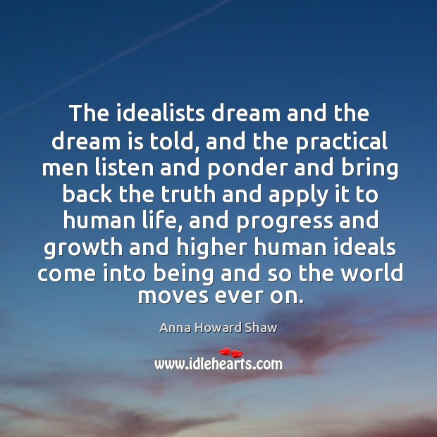 The idealists dream and the dream is told Image