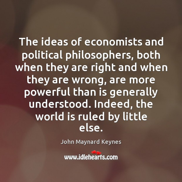 Picture Quote by John Maynard Keynes