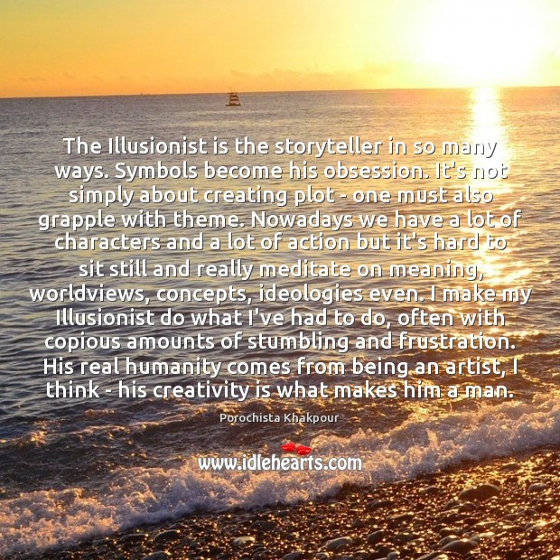 Image, The Illusionist is the storyteller in so many ways. Symbols become his