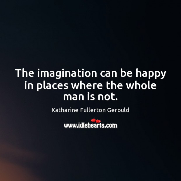 Picture Quote by Katharine Fullerton Gerould