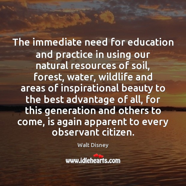 Image, The immediate need for education and practice in using our natural resources