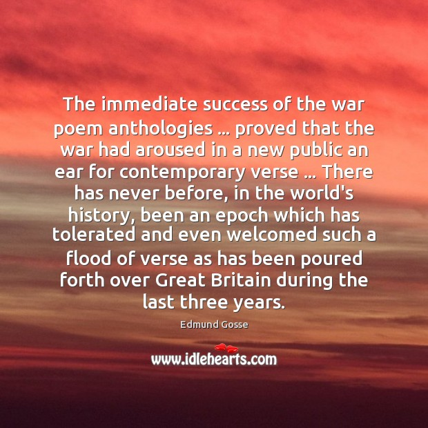 Image, The immediate success of the war poem anthologies … proved that the war