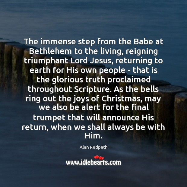 Image, The immense step from the Babe at Bethlehem to the living, reigning