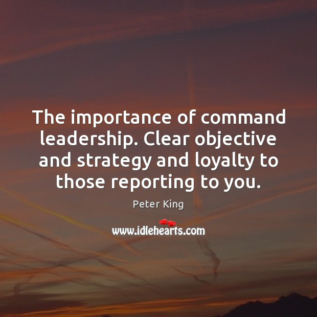 The importance of command leadership. Clear objective and strategy and loyalty to Image
