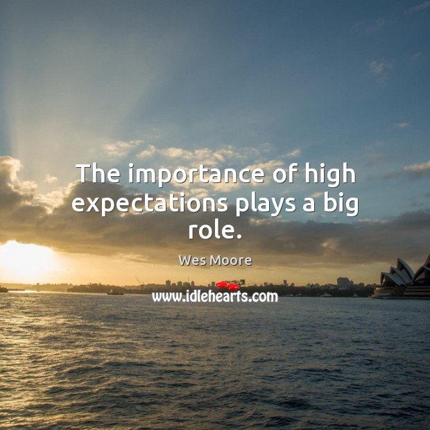 The importance of high expectations plays a big role. Image