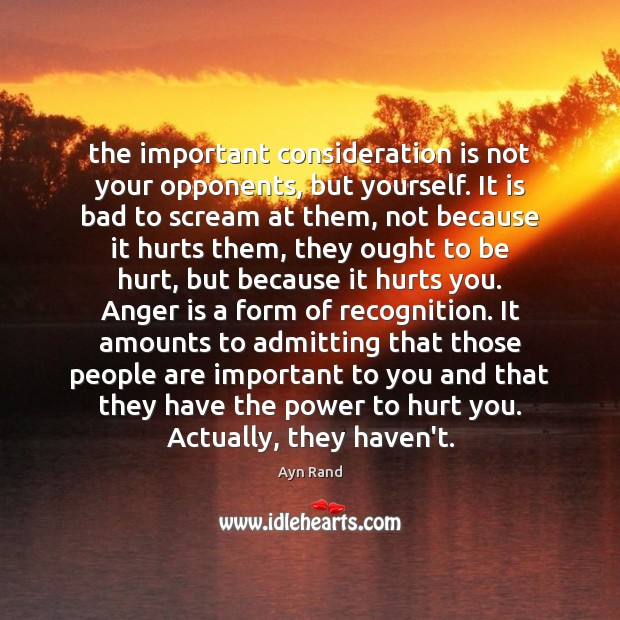 The important consideration is not your opponents, but yourself. It is bad Image
