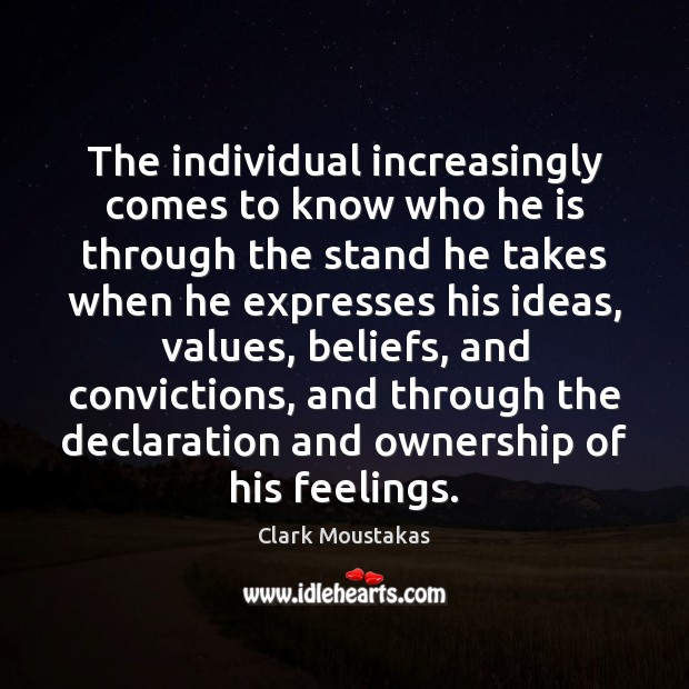 The individual increasingly comes to know who he is through the stand Image