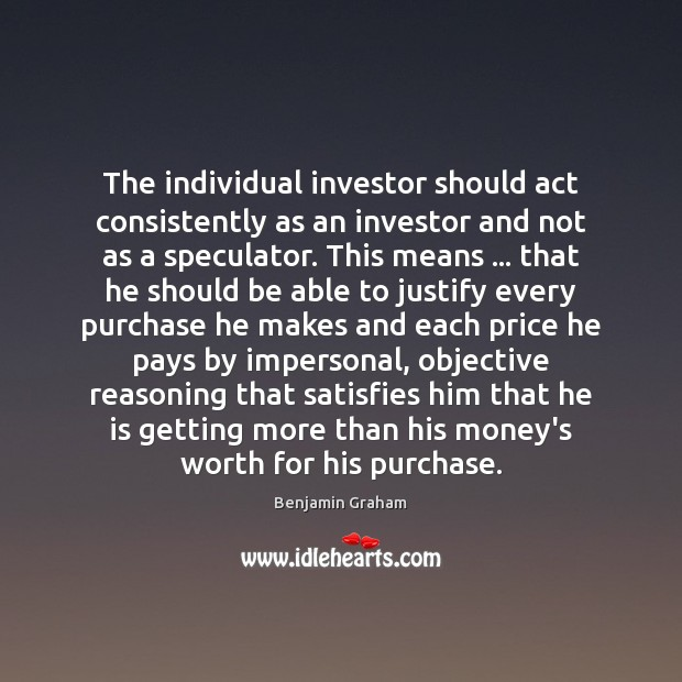 Image, The individual investor should act consistently as an investor and not as