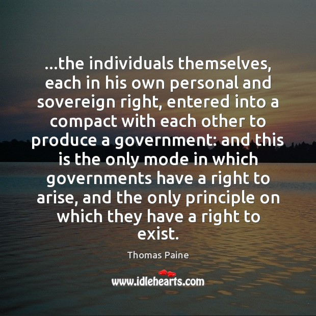 …the individuals themselves, each in his own personal and sovereign right, entered Image