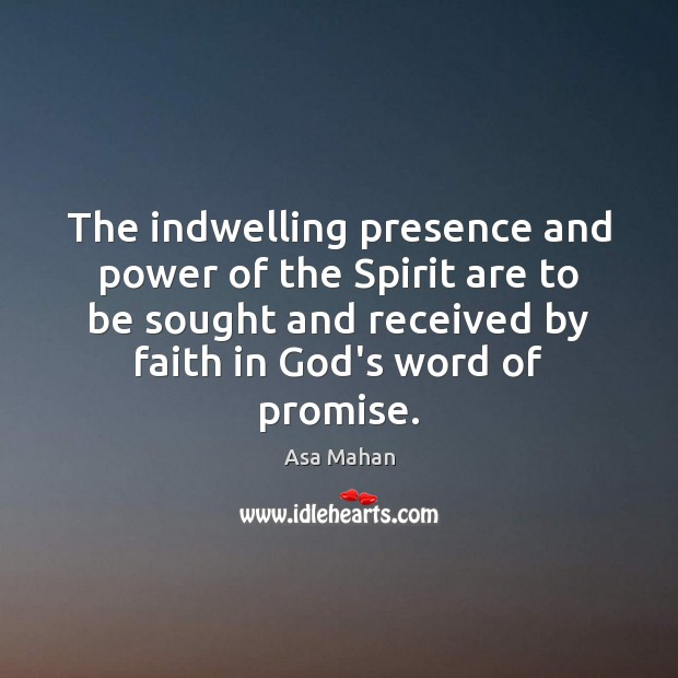 Image, The indwelling presence and power of the Spirit are to be sought
