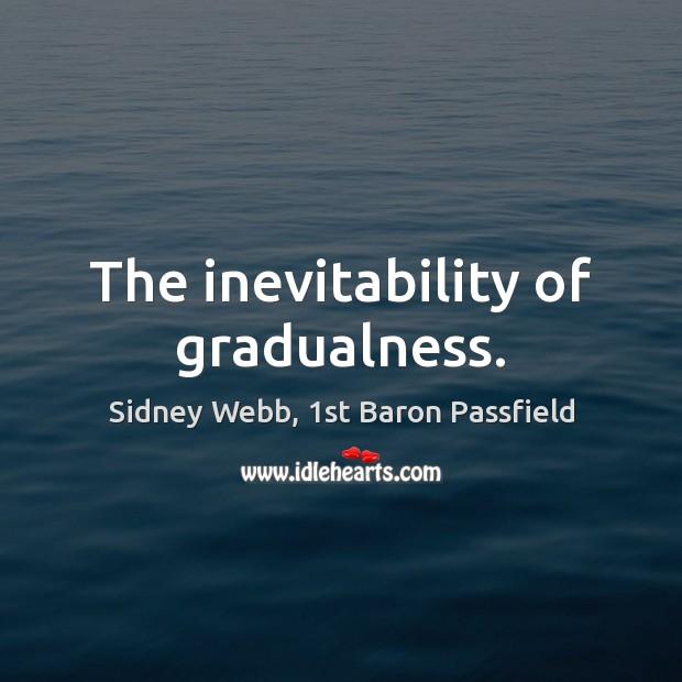 The inevitability of gradualness. Image