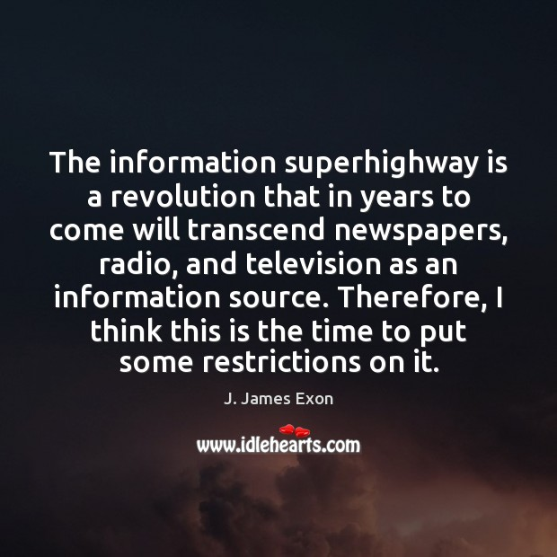 Image, The information superhighway is a revolution that in years to come will