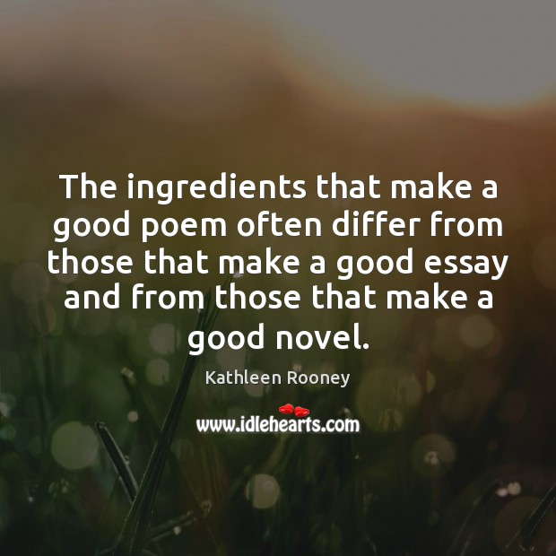 Image, The ingredients that make a good poem often differ from those that