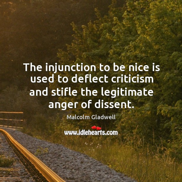 Image, The injunction to be nice is used to deflect criticism and stifle