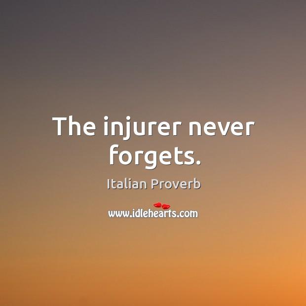 Image, The injurer never forgets.