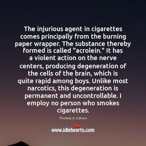 The injurious agent in cigarettes comes principally from the burning paper wrapper. Image