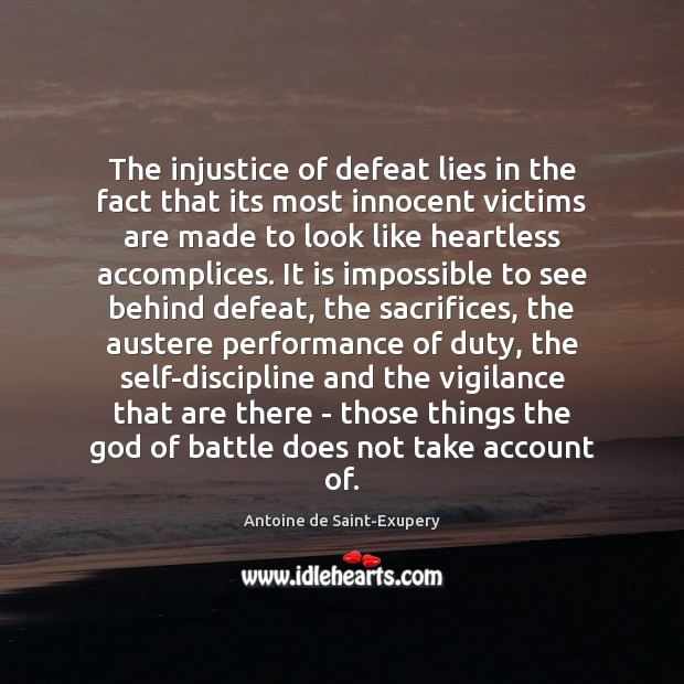 Image, The injustice of defeat lies in the fact that its most innocent