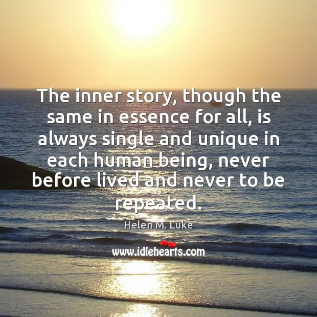 The inner story, though the same in essence for all, is always Image