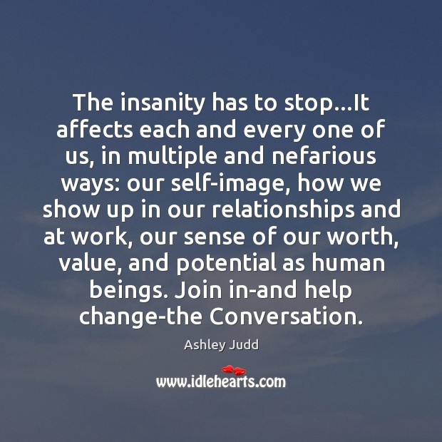 The insanity has to stop…It affects each and every one of Image
