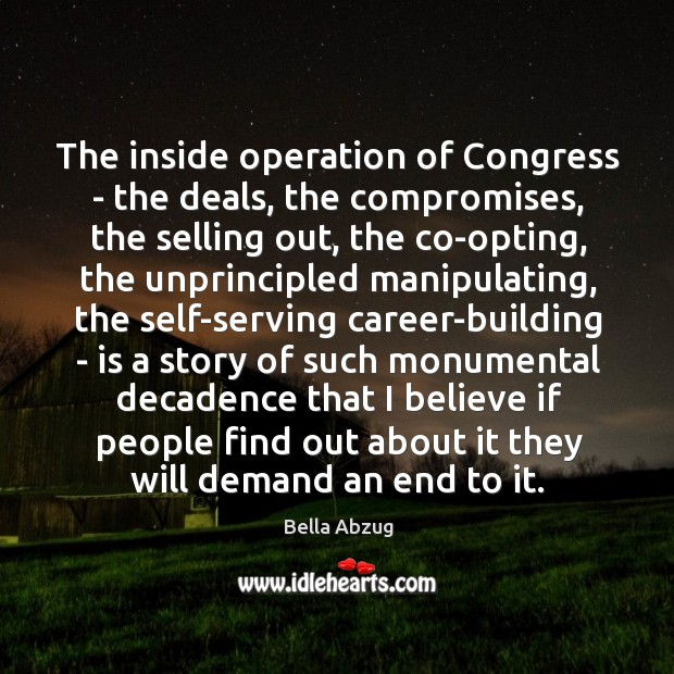 The inside operation of Congress – the deals, the compromises, the selling Image